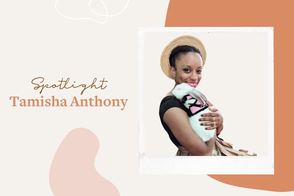 Creative Spotlight: Tamisha Anthony