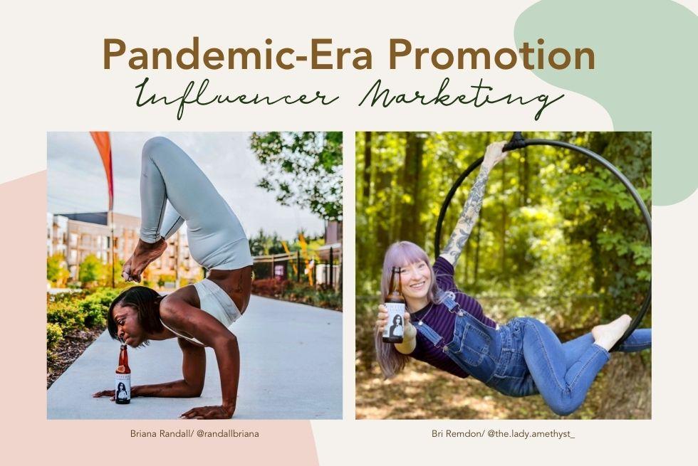 Pandemic-Era Promotion—Influencer Marketing