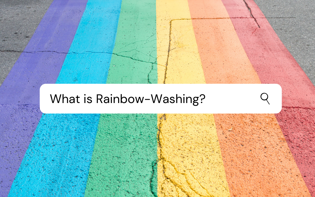 Rainbow-Washing: How to Avoid Giving Your Money to Deceptive Brands